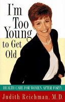 I M Too Young To Get Old