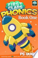 First Class Phonics   Book 1