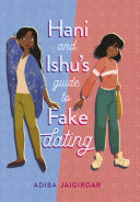 Hani and Ishu s Guide to Fake Dating
