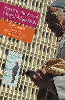 Egypt in the Era of Hosni Mubarak [Pdf/ePub] eBook