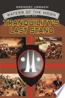 Tranquility s Last Stand