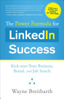 The Power Formula for LinkedIn Success (Third Edition - Completely ...