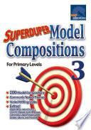 e-Superduper Model Composition for Primary 3