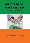 Millennial Outrages