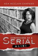 Confessions of a Serial Alibi [Pdf/ePub] eBook