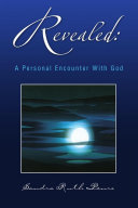 Revealed: a Personal Encounter with God