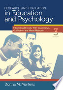 """Research and Evaluation in Education and Psychology: Integrating Diversity With Quantitative, Qualitative, and Mixed Methods"" by Donna M. Mertens"