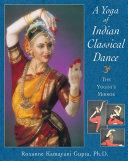 A Yoga of Indian Classical Dance Pdf/ePub eBook