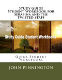 Study Guide Student Workbook for Serafina and the Twisted Staff