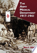 The Army Medical Department, 1917-1941