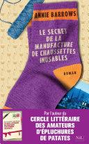 Le Secret de la manufacture de chaussettes inusables Pdf/ePub eBook