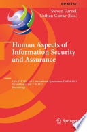 Human Aspects of Information Security and Assurance