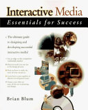 Interactive Media Essentials for Success
