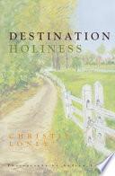 Destination Holiness Book PDF