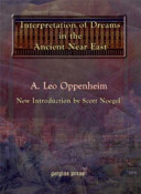 The Interpretation of Dreams in the Ancient Near East