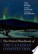 The Oxford Handbook of the Canadian Constitution Book