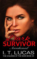 Dark Survivor Awakened