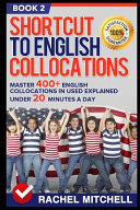 Shortcut to English Collocations