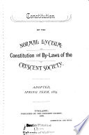Constitution Of The Normal Lyceum Constitution And By Laws Of The Crescent Society Adopted Spring Term 1889