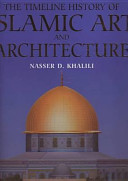 The Timeline History of Islamic Art and Architecture