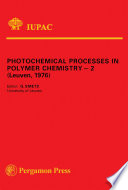 Photochemical Processes in Polymer Chemistry - 2