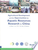 Agricultural Development And The Opportunities For Aquatic Resources Research In China
