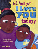 Did I Tell You I Love You Today  Book PDF