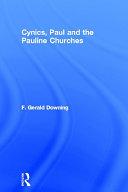 Cynics, Paul and the Pauline Churches Book