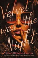Velvet Was the Night image