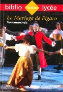 Pdf Bibliolycée - Le Mariage de Figaro, Beaumarchais Telecharger
