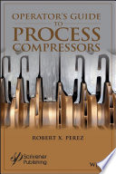 Operator S Guide To Process Compressors Book PDF