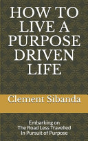 How to Live a Purpose Driven Life Book PDF