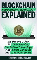 Blockchain Revolution Technology Explained