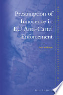 Presumption of Innocence in Eu Anti Cartel Enforcement Book