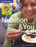 Nutrition and You Core Concepts for Good Health
