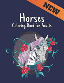New Horses Coloring Book for Adults