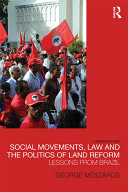Social Movements  Law and the Politics of Land Reform