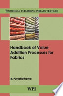 Handbook of Value Addition Processes for Fabrics Book