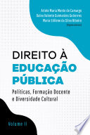 Direito à Educação Pública: Políticas, Formação Docente e Diversidade Cultural - Volume II