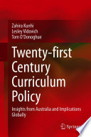 Twenty First Century Curriculum Policy