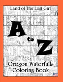 A to Z Oregon Waterfalls Coloring Book