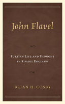 John Flavel: Puritan life and thought in Stuart England