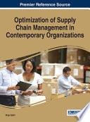 Optimization of Supply Chain Management in Contemporary Organizations Book