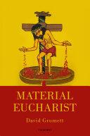 Material Eucharist