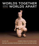 Worlds Together  Worlds Apart  Beginnings through the fifteenth century