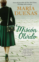 Mision olvido (The Heart Has Its Reasons Spanish Edition)