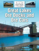 Great Lakes Ore Docks and Ore Cars