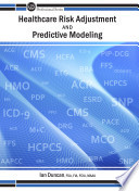 Healthcare Risk Adjustment and Predictive Modeling