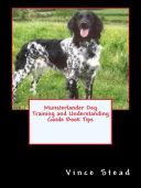 Munsterlander Dog Training and Understanding Guide Book Tips