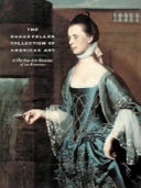 The Rockefeller Collection of American Art at the Fine Arts Museums of San Francisco